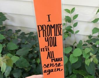I Promise You It'll All Make Sense Again - dodie Bookmark