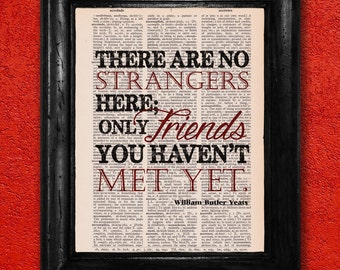 Dictionary Print: WB Yeats Quote, Only Friends You Haven't Met Yet, Vintage Dictionary Art Print, Wall Decor ZRP9059