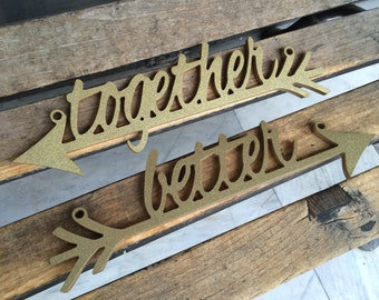 Wedding Chairs signs. Better Together signs. True Love signs. Mr & Mrs  signs . His Hers signs. Mine Yours Signs. Arrow. Wedding signs.