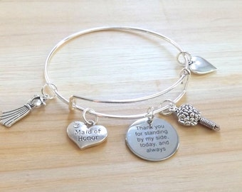 Wedding Maid of Honor Thank you for standing by my side today  always Stainless steel Silver Plated Bangle  Matron of honor Bracelet