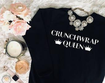 Taco lover sweatshirt | crunchwrap queen | taco bell | food lover | taco tuesday | women's clothing | queen sweatshirt