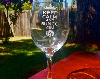 BUNCO wine glasses, 2 Keep Calm and Bunco On, Wine Glass, Personalized Wine Glass