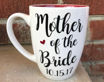 Mother of the bride, mother of the bride gift, gift from bride, gift from groom, gift for mother of the bride, wedding planning mug