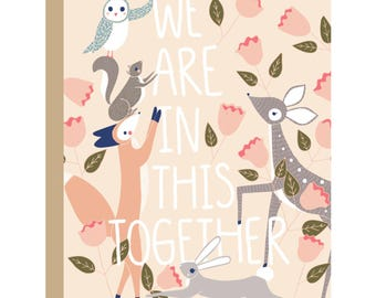 We Are In This Together Card