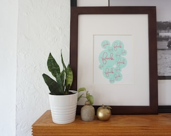 Print - F//K /UC/ F//K - Hand Drawn Illustration - Lauren Strom - Hand Lettered - Turquoise Pink Bubble - Affordable Art Home Decor Adult
