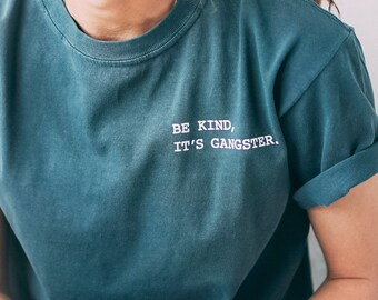 Graphic Tees For Women - Be Kind It's Gangster - Pocket Tees - Women's Graphic Tees - Yoga Shirt - Yoga Top - Inspirational Women Gift