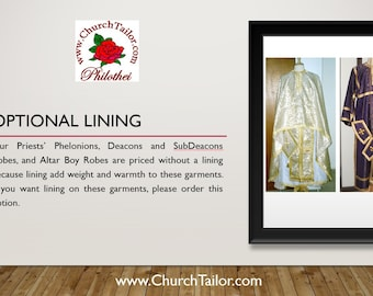 Optional Lining for the inside of the Priest Phelonion (Chausable); Deacon, SubDeacon and Altar Boy Robes