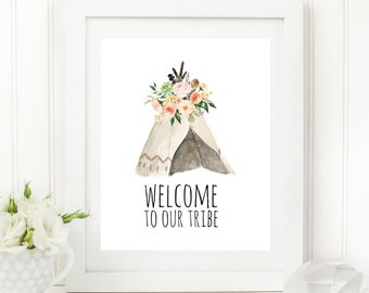Bohemian Welcome To Our Tribe Printable Teepee Wall Art Boho Tribal Girl Nursery Decor Southwestern Decor Native Wall Art Blush Floral 265