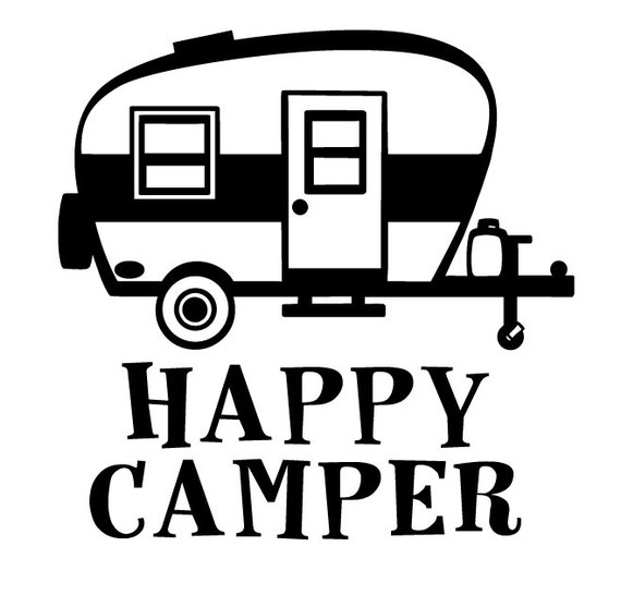 Happy Camper Svg For Cricut Or Silhouette