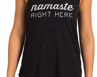 Namaste Right Here - Yoga Tank
