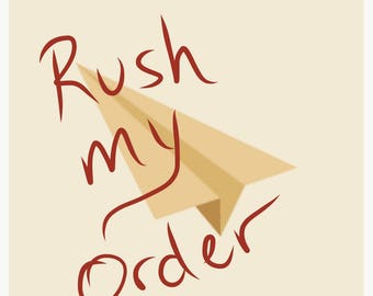 RUSH ORDER Processing Time