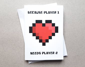 Player 1 Needs Player 2, Gamer Couple Card, Anniversary Card, Gamer Card, Pixel Heart, Boyfriend Card, Geeky, Nerd Girlfriend card