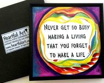 NEVER Get SO BUSY Magnet Inspirational Quote Motivational Print Family Friends Gift Typography Home Decor Heartful Art by Raphaella Vaisseau