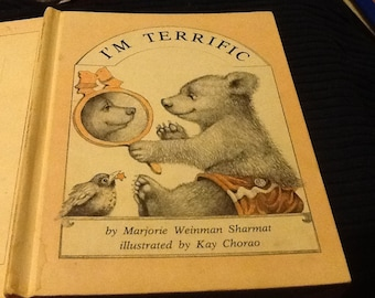 I'm Terrific by Marjorie Weinman Sharmat illustrated by Kay Charo,1977, children's story, morals, bedtime story, pictures, hardcover