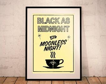 Twin Peaks, Black as Midnight on a Moonless Night Print (Agent Cooper // David Lynch // Dorm Room Ideas // Wall Decor // Kitchen Decor)