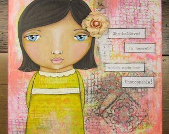 She Believed in Herself which made Her Unstoppable - Mixed Media Original Painting - Whimsy Girl Painting - She Art - 8 x 8 Canvas