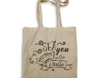 Sea You On The Cruise Tote bag n832r