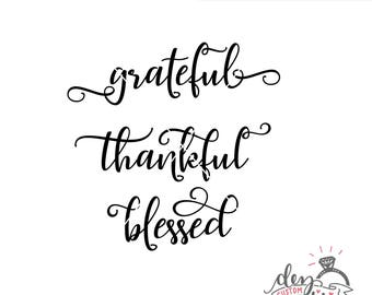 Grateful Thankful Blessed SVG | Cut File | DXF file | Thanksgiving files | Fall files | svg files for Cricut and Silhouette | Fall svg