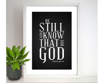 Bible verse print - Be still and know that i am God-Psalm 46: 10- Scripture Art Framed Print. By Petra's wonders