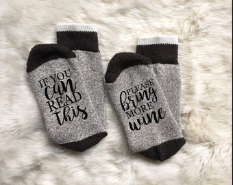 Wine Socks Bring Me Wine If You Can Read This Bring Me Wine Fall Bachelorette Thanks Funny Humor Gift Wine Gift Girlfriend Bunco Girls Night