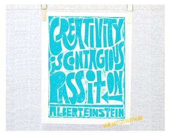 PRINT, Science Quote, Creativity, Albert Einstein Quote Creativity is Contagious, Artist Quote, Inspirational Art