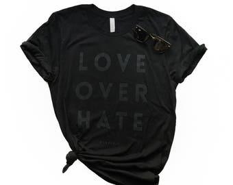 Love Over Hate Short Sleeve Tee - Unisex Fit Tee, Kindness Tee, Minimal Tee ,Simple Tee, Black on Black, Choose Love, Trendy, Hip, Love Wins