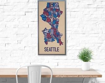 Seattle Neighborhood Map Poster or Print, Original Artist of Type City Neighborhood Map Designs, Seattle Map Art, Seattle Housewarming Gift
