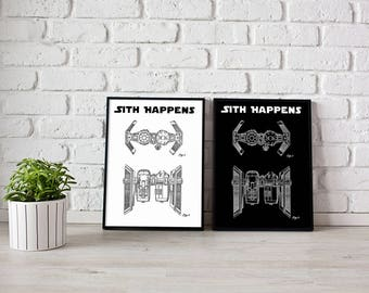 Sith Happens - Printable Wall Art - 8.5 x 11 inches - A4 - Geekery - Geek - Nerd Decor - Man Cave - Mancave - printable - 2 Sizes - 2 colors