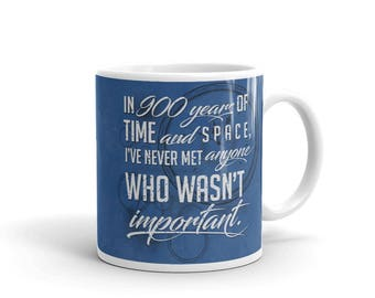 900 Years - Doctor Who Inspired Quote Mug