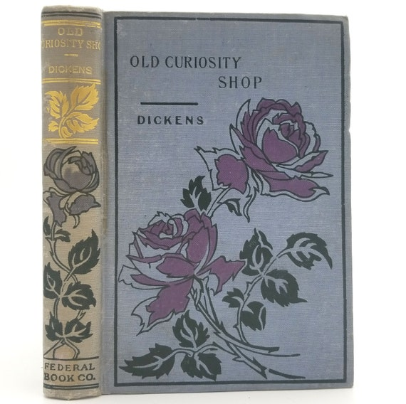 The Old Curiosity Shop by Charles Dickens Hardcover HC Ca. 1900s Federal Book Company - Classic Fiction