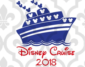 Disney Cruise 2018 Ship Cutting or Printing Digital File SVG