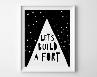 Illustration, Nursery art, Scandinavian print, printable quote, Lets Build a Fort, Black and white art, Mini Learners, Digital wall art