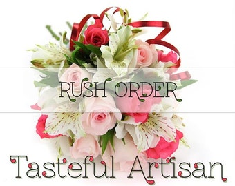 Add Rush to your Order