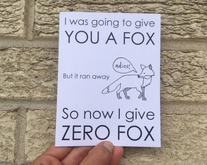 Zero Fox Birthday Card, Funny Birthday Card, Birthday Card Funny, Fox Card, Card for Brother, Sarcastic Card, Funny Card for Friend, For Him