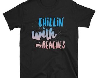 Chillin' Shirt, Chillng Out Shirt, Relaxing Tshirt, Beach Tshirt, Beach Shirt, Beach Life Shirt, Beaches Shirt, Beach Vacation Shirt