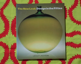 The New Look: Design in the Fifties book by Lesley Jackson