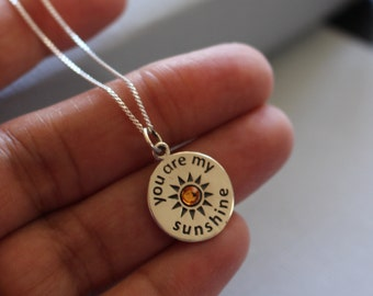 You Are My Sunshine Necklace, Sterling Silver You Are My Sunshine Charm Necklace With Choice Of Birthstone, You Are My Sunshine Jewelry Gift