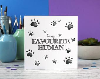 To my favourite human, girlfriend card, boyfriend card, valentines card, anniversary card