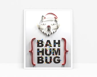 """Quilled """"Bah Hum Bug"""" Holiday Poster Art (8"""" x 10"""")"""