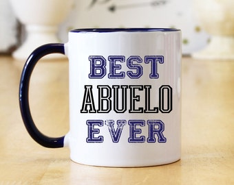 Best Abuelo Ever (Distressed Vintage Print) 11 oz or 15 oz Coffee Mug or Cup - Great Father's Day or Christmas Gift for Abuelito (OHC21)