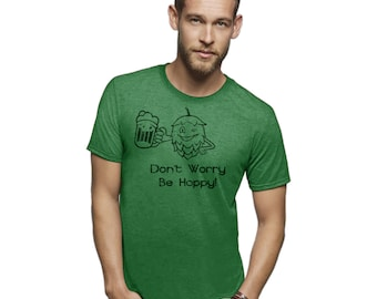 Be hoppy funny beer shirts don't worry be hoppy graphic drinking shirts gifts for drinkers