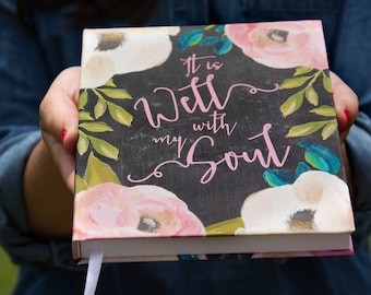 Prayer Journal | Bound Journal | Hardcover Journal  | It is Well With My Soul | Floral Notebook | Bible Journaling | Gifts | School Supplies
