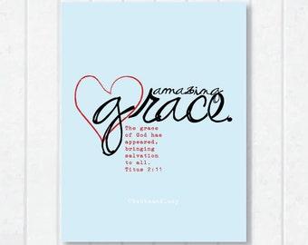 Amazing Grace Scripture Print Titus 2:11