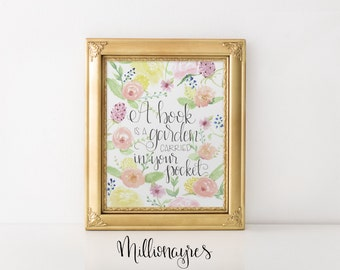 INSTANT DOWNLOAD  Printable Quote, Wall Art Decor A book is a Garden carried in your pocket MillionAyres