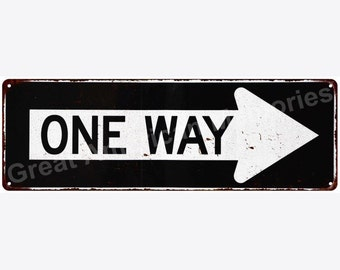 One Way Right Arrow Vintage Look Reproduction Metal Sign 6x18 6180482