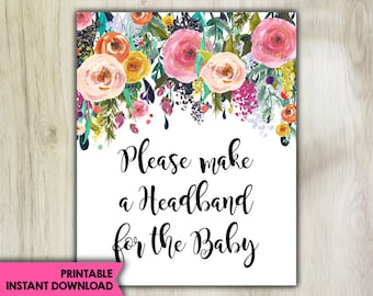 Floral Baby Shower - PRINTABLE - Headband Sign - DIY - Instant Download - Watercolor Flowers - Please Make A Headband For The Baby - 075