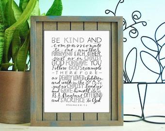 ephesians 4:32 hand lettered print // christian print // liturgy print // be kind and compassionate print // wedding gift