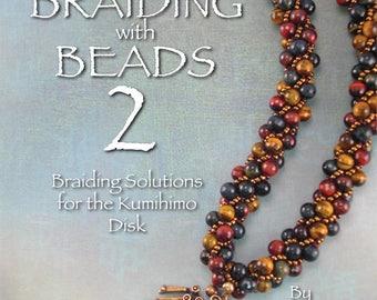 Braiding with Beads 2 on the Kumihimo Disk