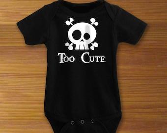 Bodysuit or Toddler Shirt, Too Cute Skull and Crossbones, Baby Bodysuit, Baby Shower Gift, Girls, Boys