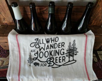 All Who Wander Are Looking For Beer, Bar Towel, Man Cave gift, Bachelor gift, Beer towel,